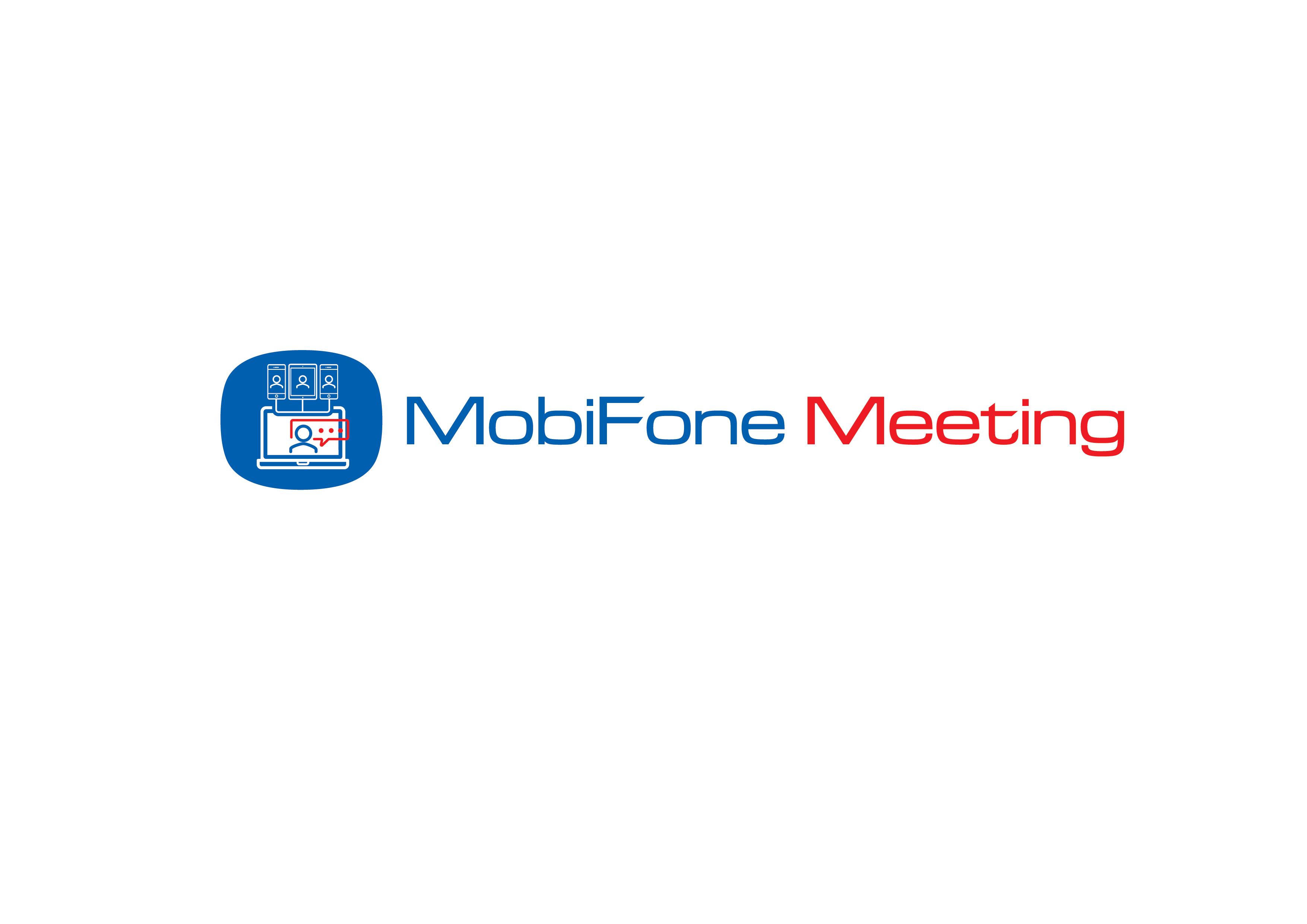 MobiFone Meeting - Giải pháp Hội nghị truyền hình trực tuyến