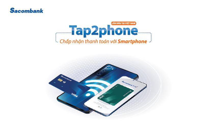 TAP TO PHONE & NFC - THANH TOÁN VÀ CHẤP NHẬN THANH TOÁN BẰNG ĐIỆN THOẠI