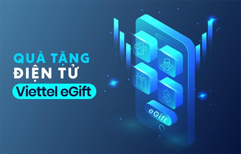 Viettel E-Gift: Thay đổi cách tri ân khách hàng với công nghệ